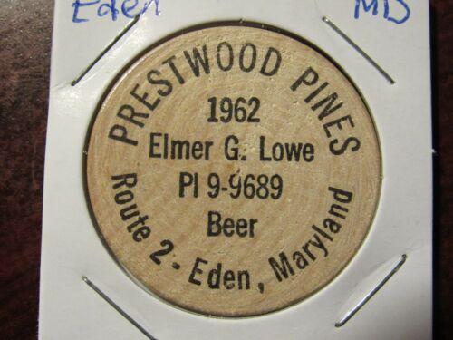 1962 Prestwood Pines Eden, MD Wooden Nickel - Token Maryland