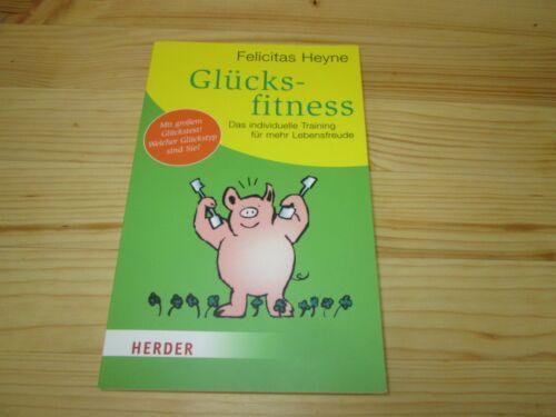 Glücksfitness von Felicitas Heyne (2012, Taschenbuch) #p76