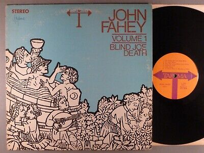 John Fahey Volume 1 Blind Joe Death 1970 Issue Folk; Acoustic