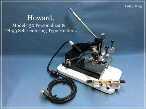Howard Machine ( Model 150 Personalizer ) Hot Foil Stamping Machine