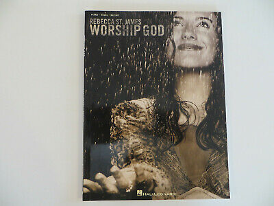 REBECCA ST. JAMES - Worship God PIANO/VOCAL/GUITAR Sheet Music Book - - Christian Guitar Sheet Music