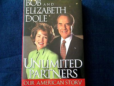 Signed  Senator Bob   Elizabeth Dole   Unlimited Partners Our American Story