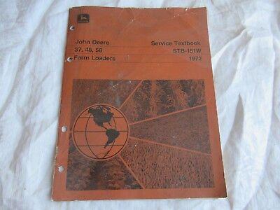 John Deere 37 48 58 Farm Loaders Technical Texbook Service Manual