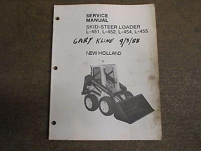 New Holland L451 L452 L454 L455 L 451 452 454 455 Skid Loader Repair Manual