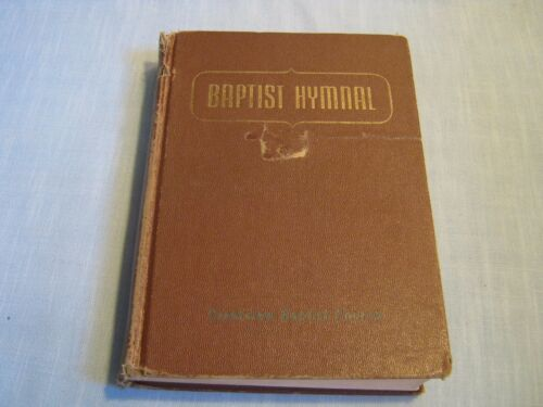 VINTAGE BAPTIST HYMNAL Edited by Walter Sims HC 1956 553 HYMNS Brown Hardcover