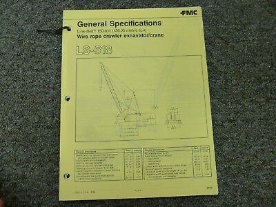 Link-belt Ls-518 Excavator Crane Specifications Lifting Capacities Manual