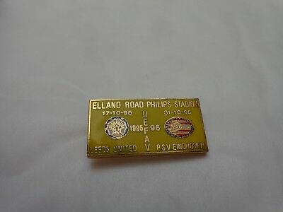 LEEDS UNITED V PSV EINDHOVEN UEFA CUP 1995/1996 2ND ROUND FOOTBALL BADGE