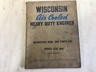 Wisconsin Engine Parts Service Manual Model Acn-bkn Mm-270-a. Good Used