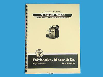 Fairbanks Morse Magneto Instruction Parts Manual For Fm-j1 Fm-je1 Mags 420
