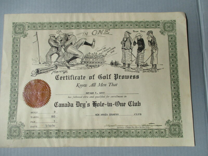 CANADA DRY HOLE-IN-ONE CLUB VINTAGE 1930 GOLFING CERTIFICATE NEW HAVEN CC NICE