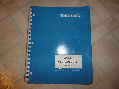 Tektronix 2465 Oscilloscope Service Manual