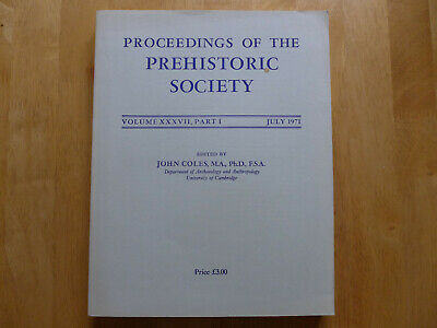 Proceedings Of The Prehistoric Society 1971
