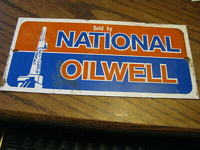Sold By National Oilwell Sign Great Shape 10 X 4.6 Lot Up Co