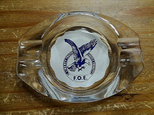 Vintage F.O.E. ashtray Fraternal Order of Eagles Liberty Truth Justice Equality