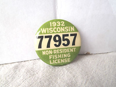 1932 WISCONSIN NON-RESIDENT FISHING LICENSE PINBACK PIN BADGE 77957 VERY CLEAN