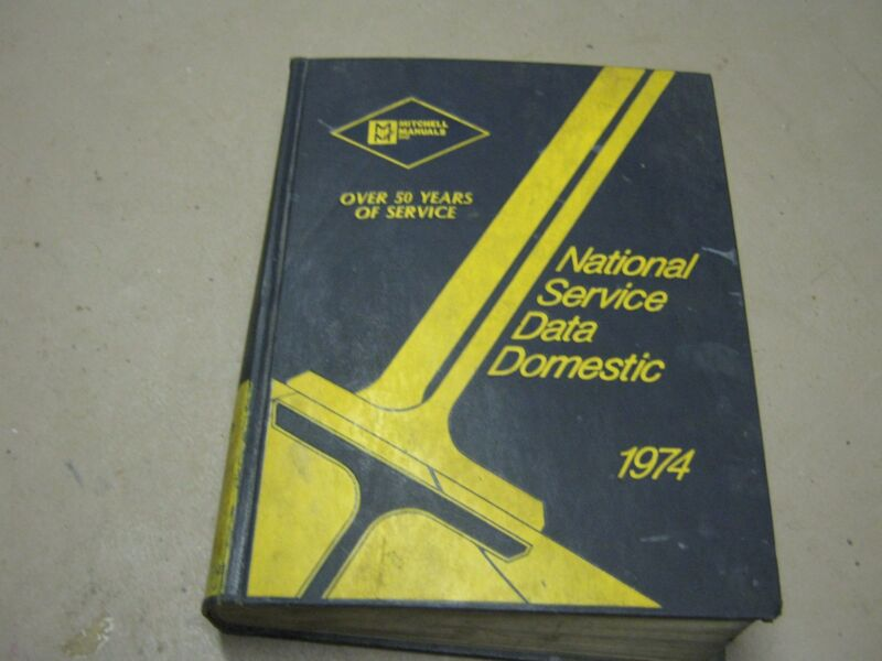 1974 Mitchell Manuals Book National Data Service Domestic Ford Chevrolet