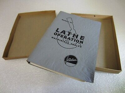 Atlas Manual Of Lathe Operation And Machinists Tables - Original In Box
