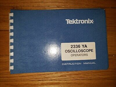 Tektronix 2336ya Oscilloscope Original Operators Manual