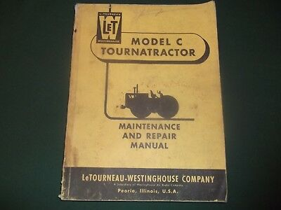 Letourneau Model C Tourna-tractor Scraper Repair Service Maintenance Manual