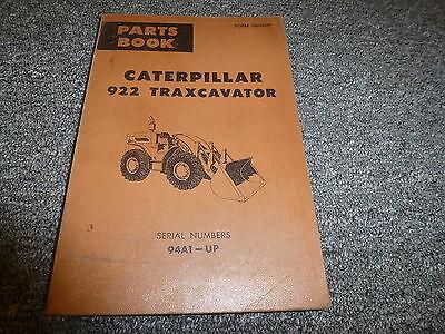 Caterpillar Cat 922 Traxcavator Crawler Loader Parts Catalog Manual Sn 94a1-up