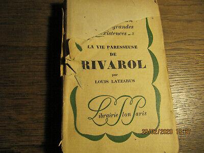 La vie paresseuse de Rivarol LATZARUS 1926