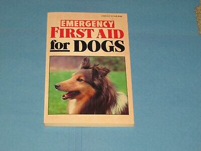 EMERGENCY FIRST AID FOR DOGS 1986