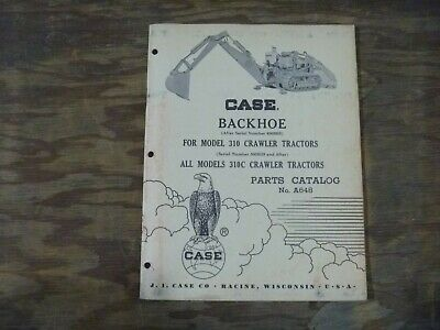 Ji Case Backhoe For 310 310c Crawler Tractor Parts Catalog Manual Pn A648