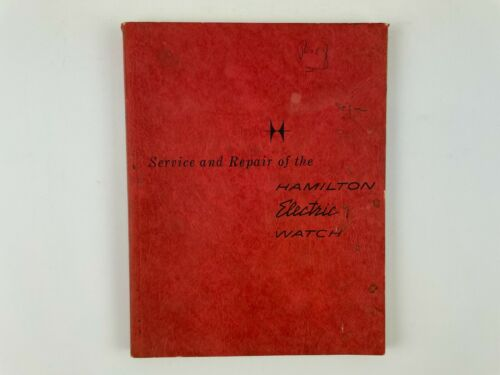Hamilton Electric Watch Repair Manual, Softcover. 224H
