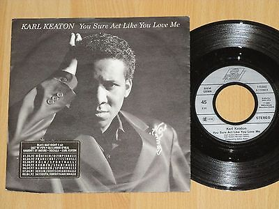 "7"" Karl Keaton - You Sure Act Like You Love Me / Just Another Love Affair"