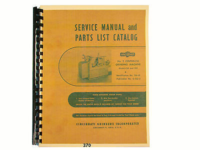 Cincinnati No. 2 Centerless Grinder Models Ea Om Service Parts Manual 370