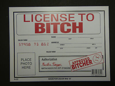 """LICENSE TO BITCH APPROVED BITCHER Gag Gift Funny Sign NEW Free Ship 9""""x12"""" N22"""