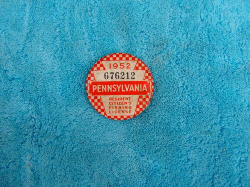Vintage 1952 PA Pennsylvania Resident Fishing Badge License Pinback Button