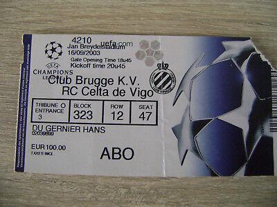 TICKET CLUB BRUGGE - CELTA DE VIGO  16/09/2003  CHAMPIONS LEAGUE