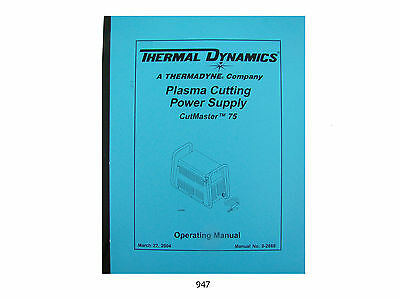 Thermal Dynamics Cutmaster 75 Plasma Cutter Operating Manual 947