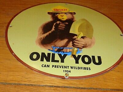 "VINTAGE SMOKEY THE BEAR FOREST FIRE PREVENTION 11 3/4"" PORCELAIN METAL GAS SIGN!"