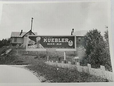 """KUEBLER BEER & ALE BILLBOARD 1950's PHOTO 7 1/2""""X 5 1/2"""" VINTAGE HARDTO FIND"""