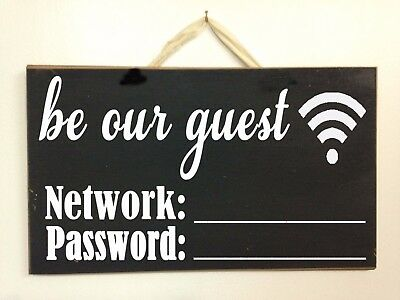 Be our guest Wi-Fi network password sign business restaurant cafe home internet