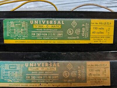 Lot Of 5 Universal Ballasts 446-lr-tc-p For Two F40w T12rs Lamps