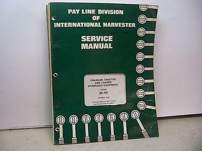 International Harvester Pay Line Td-24 Service Manual Crawler Tractor Loader