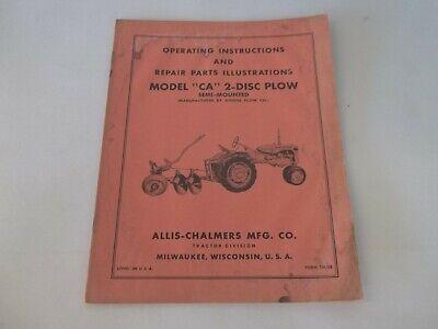 Allis Chalmers Model Ca 2-disc Semi-mounted Plow Operating Repair Parts Manual