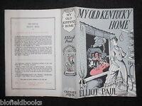 Original Evadne Rowan Dustjacket (only) For My Old Kentucky Home By Elliot Paul -  - ebay.co.uk