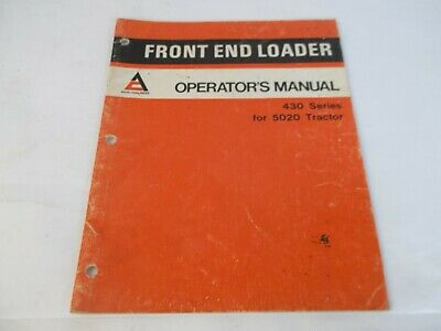 Allis-chalmers 430 Series Front End Loader For 5020 Tractor Operators Manual