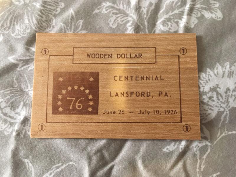 Lansford Pa Centennial 1976 Wooden Dollar