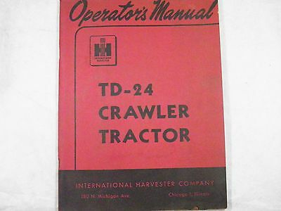 Ih International Td-24 Crawler Tractor Operation Manual With Lube Chart Oem