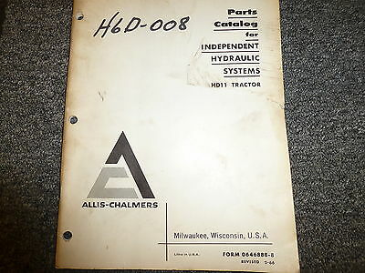 Allis Chalmers Independent Hydraulic System On Hd11 Tractor Parts Catalog Manual