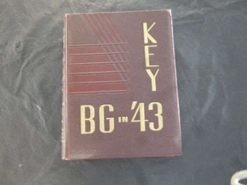 """1943 """"The Key"""" - Bowling Green State University Yearbook - Bowling Green, Ohio"""