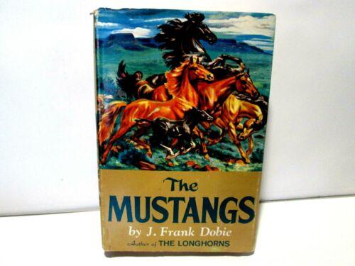 The Mustangs, J. Frank Dobie, Hardcover Book, Vintage 1952