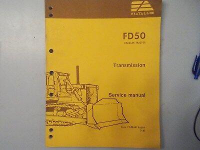 Fiat Allis Fd50 Crawler Tractor Transmission Service Manual