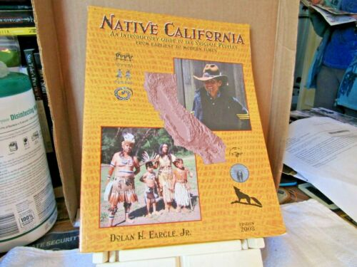 Native California: Guide to the Original Peoples native americans 334p photos