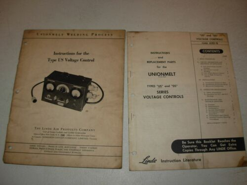 Linde Unionmelt US & DS Voltage Controls Instructions & Parts Manuals